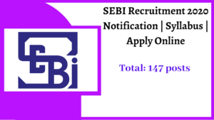securities-exchange-board-india-sebi-recruitment-apply-online-now-147-various-vacancies
